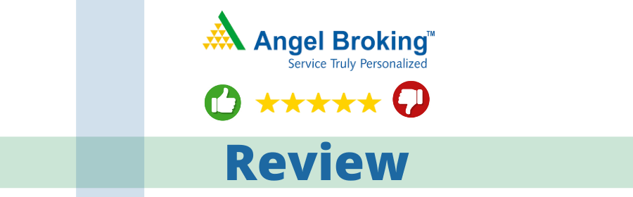 Angel Broking or Angel one Review, Stock Trading, Demat, Brokerage Charges & More