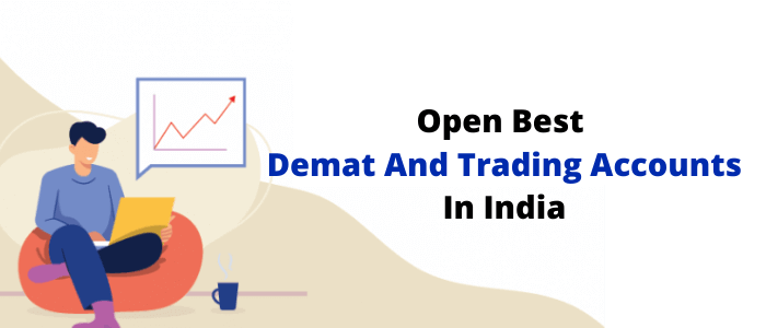 Best Demat And Trading Account in India