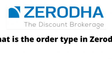 What is the order type in Zerodha?